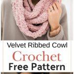 Free Crochet Velvet Ribbed Cowl Pattern