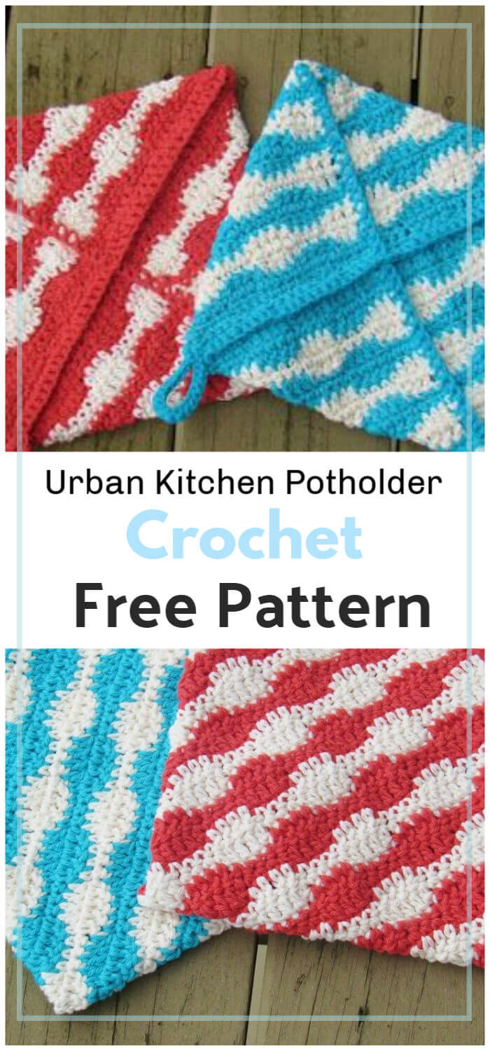 How to Crochet Urban Kitchen Potholder Pattern